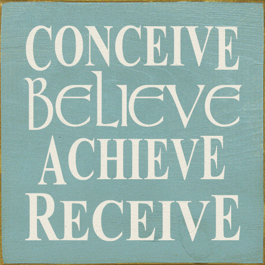CONCEIVE BELIEVE